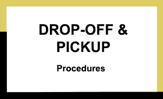 Drop-Off & Pickup Procedures