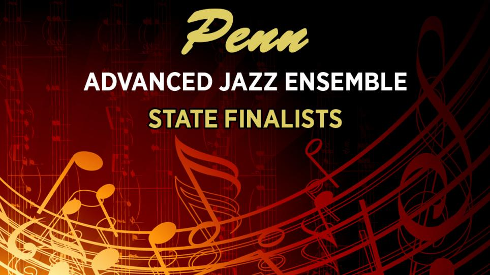 Penn Advanced Jazz State Finalists Graphic Design.